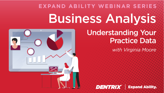 Expand Ability Webinar Series - Business Analytics: Understanding Your Practice Data with Virginia Moore